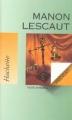 Couverture Histoire du chevalier Des Grieux et de Manon Lescaut / Manon Lescaut Editions Hachette 2000