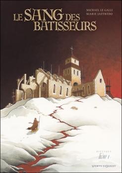 Couverture Le sang des bâtisseurs, tome 1