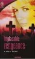 Couverture Implacable vengeance / Tes larmes et ton sang Editions J'ai Lu (Pour elle - Suspense) 2007