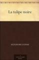 Couverture La tulipe noire Editions A Public Domain Book 2011