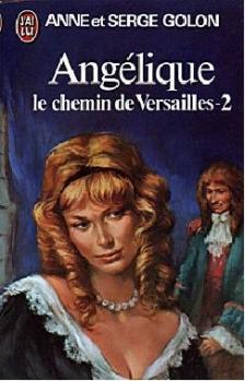 Couverture Angélique, tome 02 : Le Chemin de Versailles, partie 2