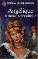 Couverture Angélique, tome 02 : Le Chemin de Versailles, partie 2 Editions J'ai Lu 1976