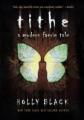 Couverture A Modern Faerie Tale, book 1: Tithe Editions Simon Pulse 2002