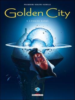 Couverture Golden City, tome 09 : L'énigme Banks