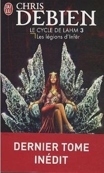 Couverture Les Chroniques de Khëradön / Le Cycle de Lahm, tome 3 : Les légions d'Infër