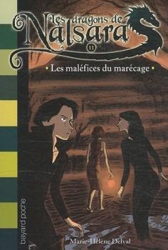 Couverture Les Dragons de Nalsara, tome 11 : Les maléfices du marécages