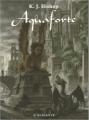 Couverture Aquaforte Editions L'Atalante (La Dentelle du cygne) 2006