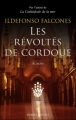 Couverture Les révoltés de Cordoue Editions Robert Laffont 2011