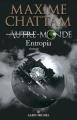Couverture Autre-monde, tome 4 : Entropia Editions Albin Michel 2011