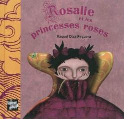 Couverture Rosalie et les princesses roses