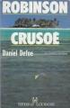 Couverture Robinson Crusoé Editions du Rocher (Les Grands Classiques) 1994