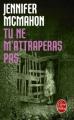 Couverture Tu ne m'attraperas pas Editions Le Livre de Poche (Thriller) 2012