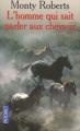 Couverture L'homme qui sait parler aux chevaux Editions Pocket 2003