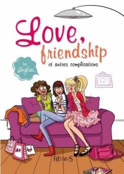 Couverture Love, friendship et autres complications