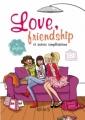 Couverture Love, friendship et autres complications Editions Fleurus 2011
