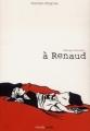 Couverture À Renaud Editions Manolosanctis (Médée) 2010