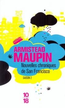 Couverture Chroniques de San Francisco, tome 2 : Nouvelles chroniques de San Franciso