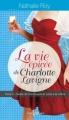 Couverture La vie épicée de Charlotte Lavigne, tome 2 : Bulles de champagne et sucre à la crème Editions Libre Expression 2012