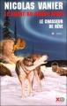 Couverture Le chant du grand nord, tome 1 : Le chasseur de rêves Editions XO 2002