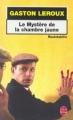 Couverture Le mystère de la chambre jaune Editions Le Livre de Poche (Policier) 1997