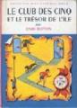 Couverture Le Club des Cinq et le trésor de l'île Editions Hachette (Nouvelle bibliothèque rose) 1962