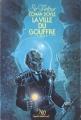 Couverture La ville du gouffre / Le monde perdu sous la mer Editions NéO 1981