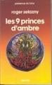Couverture Le Cycle des Princes d'Ambre, tome 01 : Les neuf Princes d'Ambre Editions Denoël (Présence du futur) 1982