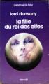 Couverture La Fille du roi des elfes Editions Denoël (Présence du futur) 1976