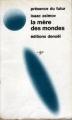 Couverture La mère des mondes Editions Denoël (Présence du futur) 1975