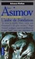 Couverture Fondation, tome 2 : L'Aube de Fondation Editions Pocket (Science-fiction) 1996
