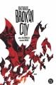 Couverture Batman: Broken City Editions DC Comics 2004