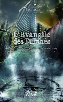 Couverture L'évangile des damnés, tome 1 : Le cinquième maître du sang