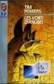 Couverture Les voies d'Anubis Editions J'ai Lu (S-F / Fantasy) 1994