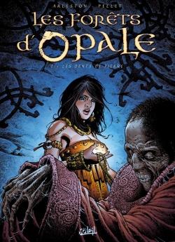 Couverture Les forêts d'Opale, tome 7 : Les dents de pierre