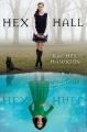 Couverture Hex Hall, tome 1 Editions Hyperion Books 2010