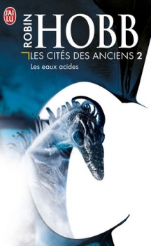 Couverture Les Cités des Anciens, tome 2 : Les Eaux acides