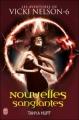 Couverture Une aventure de Vicki Nelson, tome 6 : Nouvelles sanglantes Editions J'ai Lu (Darklight) 2011