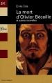 Couverture La mort d'Olivier Bécaille et autres nouvelles Editions Librio 2003