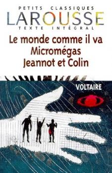 Couverture Le monde comme il va, Micromégas, Jeannot et Colin