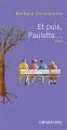 Couverture Et puis, Paulette... Editions Calmann-Lévy 2012