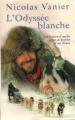 Couverture L'odyssée blanche Editions Succès du livre 2002
