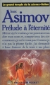 Couverture Isaac Asimov / Prélude à l'éternité Editions Presses pocket (Le grand temple de la science-fiction) 1989