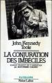 Couverture La conjuration des imbéciles Editions Robert Laffont (Pavillons) 1982