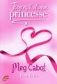 Couverture Journal d'une princesse / Journal de Mia : Princesse malgré elle, tome 10 : Pour la vie Editions Le Livre de Poche (Jeunesse) 2011