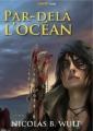 Couverture Par-delà l'océan Editions Numeriklivres 2011