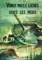 Couverture 20 000 lieues sous les mers / Vingt mille lieues sous les mers Editions Lidis (Le Grand Jules Verne Illustré) 1960
