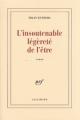 Couverture L'insoutenable légèreté de l'être Editions Gallimard  (Blanche) 2007