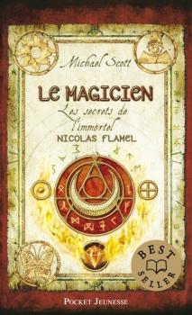 Couverture Les secrets de l'immortel Nicolas Flamel, tome 2 : Le magicien