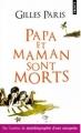 Couverture Papa et maman sont morts Editions Points 2012
