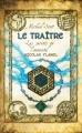 Couverture Les secrets de l'immortel Nicolas Flamel, tome 5 : Le traître Editions Pocket (Jeunesse) 2012
